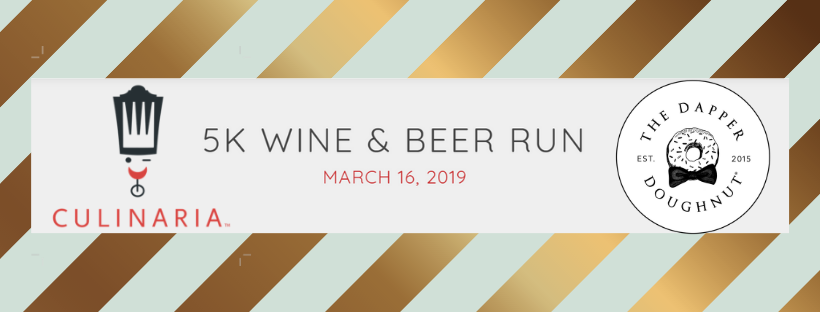 Join Us At Culinaria S 5k Wine Amp Beer Run The Dapper